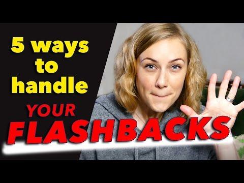 5 ways to handle YOUR FLASHBACKS | Kati Morton