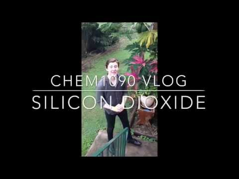 CHEM1090 Vlog Silicon Dioxide