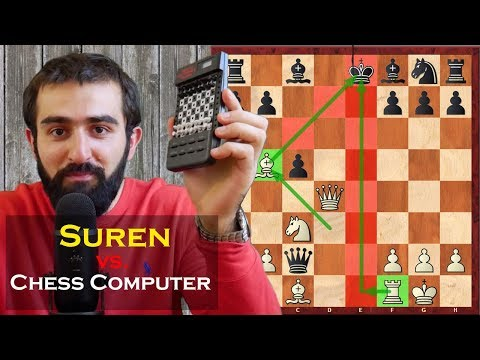 Suren Beats A 28 Year Old Vintage Chess Computer