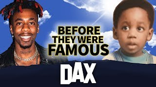 Dax | Before They Were Famous | Dax ' She Cheated Again ' Rapper Biography