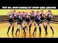 Top 30 J-Pop Songs by Kpop Girl Groups