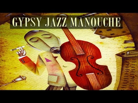 Gypsy Jazz Manouche - Essential Classic Evergreen