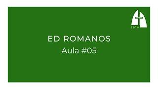 ED Romanos - Aula #05 | Romanos 2.17-29
