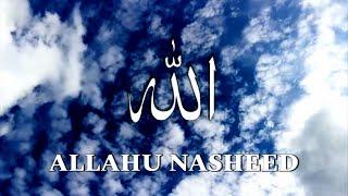 Allahu - Nasheed | praising Allah in 8 different languages by Labbaik | Hera'r daak