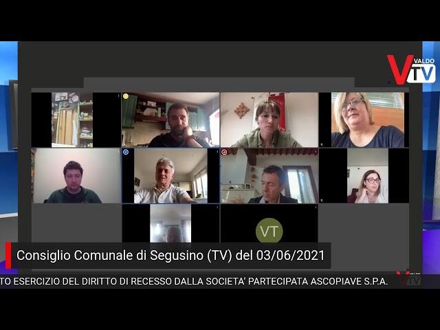 Consiglio Comunale di Segusino (TV) di giovedì 3 giugno 2021