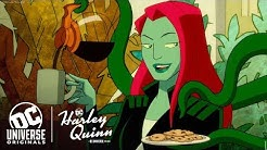 Harley Quinn | Get to Know Poison Ivy | A DC Universe Original | Now Streaming