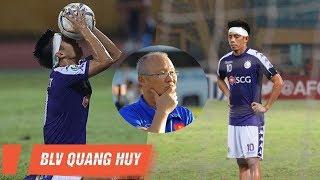 BLV Quang Huy lý giải nguyên nhân thầy Park không gọi Văn Quyết lên ĐTVN   BLV Quang Huy