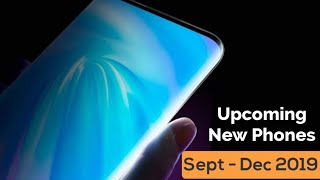 Upcoming New Phones September - December 2019 : New Phones Coming Out in End of 2019