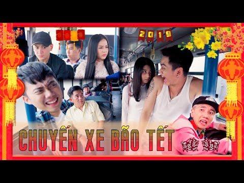 HÀI TẾT 2019   Chuyến Xe Bão Tết : Tập 1 - Ginô Tống, Kim Chi, Lục Anh, Bé Chanh, Lâm Á Hân