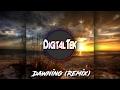 Jon Sine Dawning DigitalTek Remix mp3