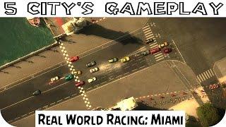 Real World Racing Miami  - 5 Tracks Gameplay PC HD