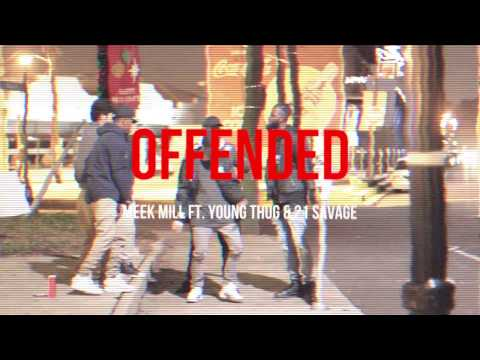 Offended By Meek Mill Ft. Young Thug & 21 Savage | Freestyle Madness
