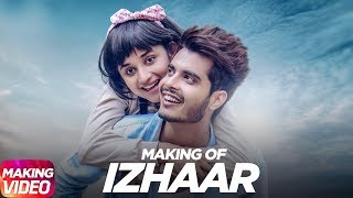Latest Punjabi Song 2017 | Izhaar | Making | Gurnazar | Kanika Maan | Dj Gk