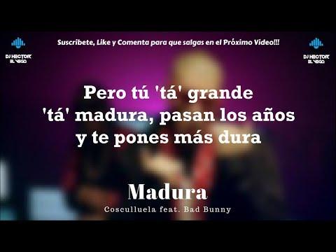 Cosculluela & Bad Bunny - Madura (Letra/Lyrics)