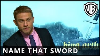 "King Arthur: Legend of the Sword - ""Name That Sword"" with Charlie Hunnam  - Warner Bros. UK"