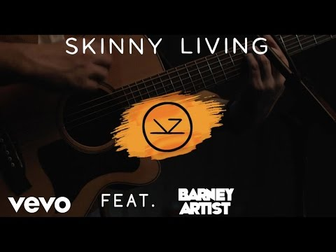 Skinny Living - Only I feat. Barney Artist (Official Video)