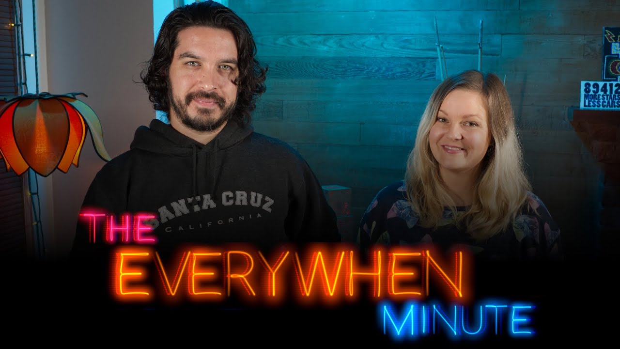 The Everywhen Minute: Ep1