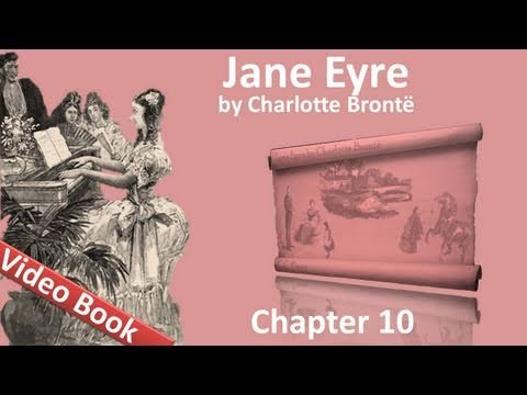 Chapter 10  Jane Eyre by Charlotte Bronte