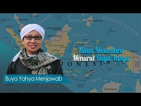 Islam Nusantara Menurut Buya Yahya - Buya Yahya Menjawab