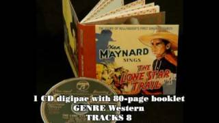 KEN MAYNARD - Sings The Lone Star Trail - The Story Of Hollywood