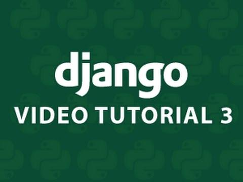 Django Tutorial 3
