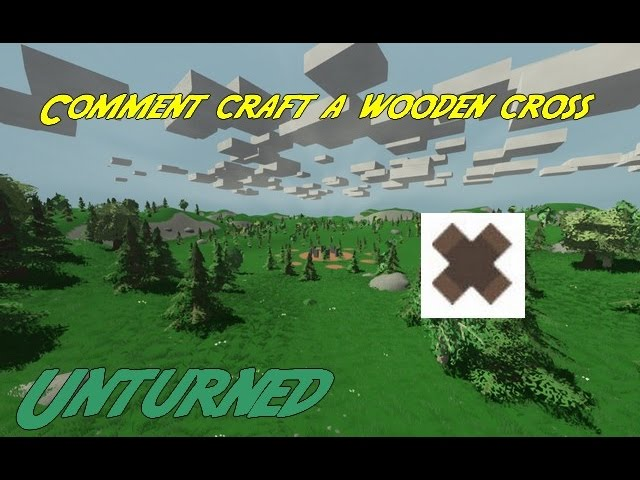 Comment Craft A Wooden Cross Unturned Fr Hd Youtube