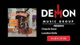 Chas & Dave - London Girls