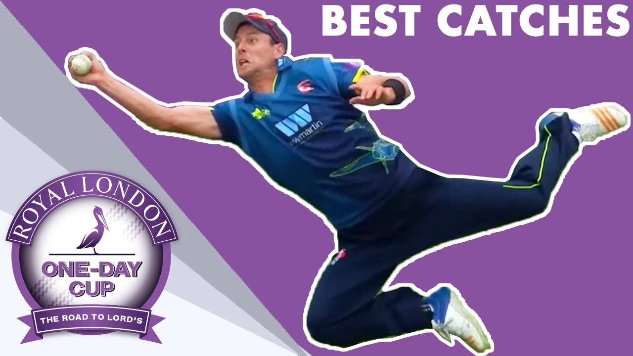 Best Catches | Royal London One-Day Cup 2018