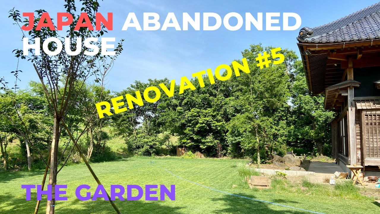 Japanese Abandoned House Renovation #5 | The Garden