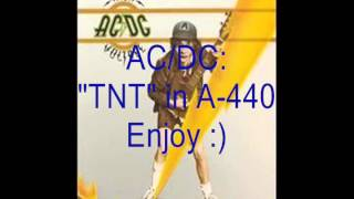 "AC/DC ""TNT"": Retuned A-440 Version"
