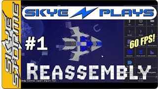 Skye's Classics - Reassembly Episode 1 ◀ Asteroids on Crack! ▶