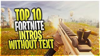 TOP 10 FORTNITE FREE INTROS WITHOUT TEXT + DOWNLOAD LINK #6