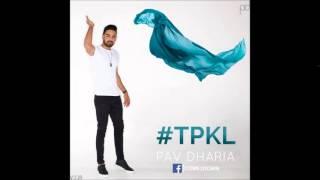 #TPKL PAV DHARIA