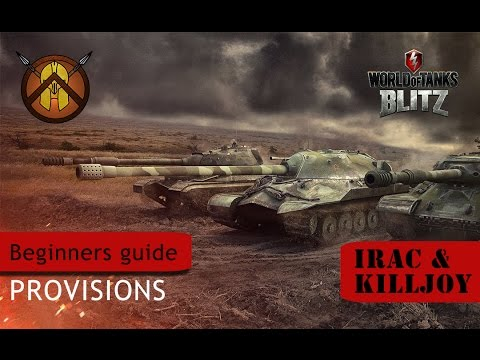 WoT Blitz - Beginners Guide #5 [Provisions]