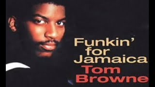 Tom Browne - Funkin For Jamaica
