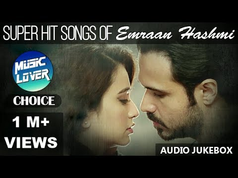 Emraan Hashmi : King of Romance (Audio Jukebox)