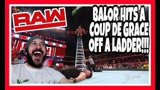 Reaction   FINN BALOR COUP DE GRACE OFF A LADDER!!   WWE Raw June 4th, 2018