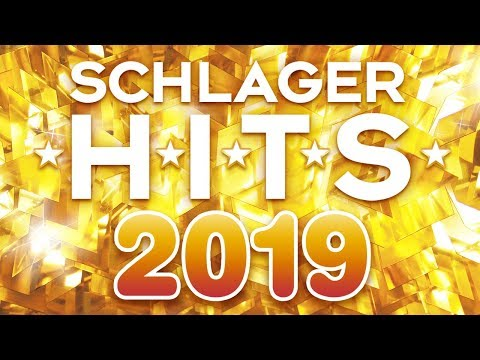 Schlager Hits 2019 ⭐ Die Top Schlager Hits Des Jahres ⭐