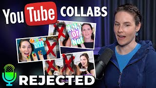 YouTuber Collabs I've Said No To
