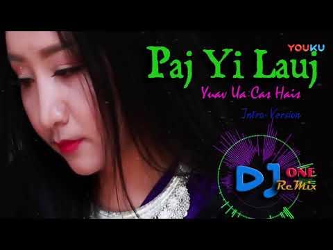 Paj Yi Lauj - Yuav ua cas hais DJ thumbnail