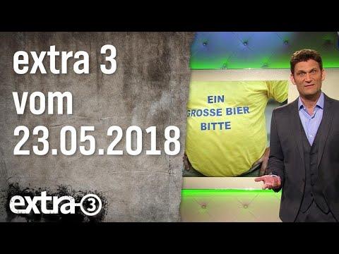 Extra 3 vom 23.05.2018 | extra 3 | NDR