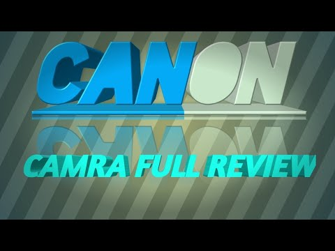 My first review of canon camra