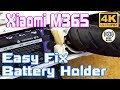 Xiaomi M365 & Easy fix for Broken Battery holder ( Too much OFFroad ) xD
