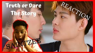 (SaintZee) ต้น ธนษิต - TRUTH or DARE [ THE STORY ] - Reaction (Thank YOU for 100 SUBSCRIBERS!!!)