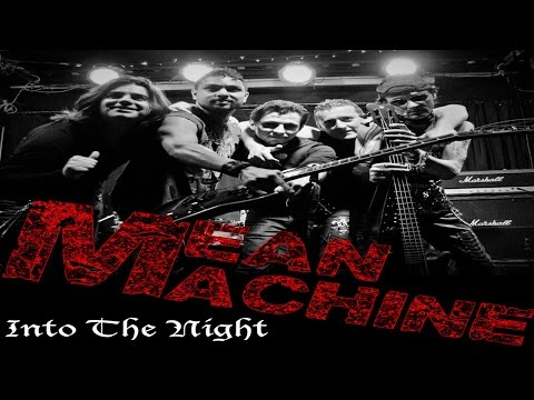 "Mean Machine - ""Into The Night"" (Official Music Video)"