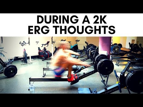 2K TEST WHAT GOES THROUGH MY HEAD ERG THOUGHTS   VLOG 73