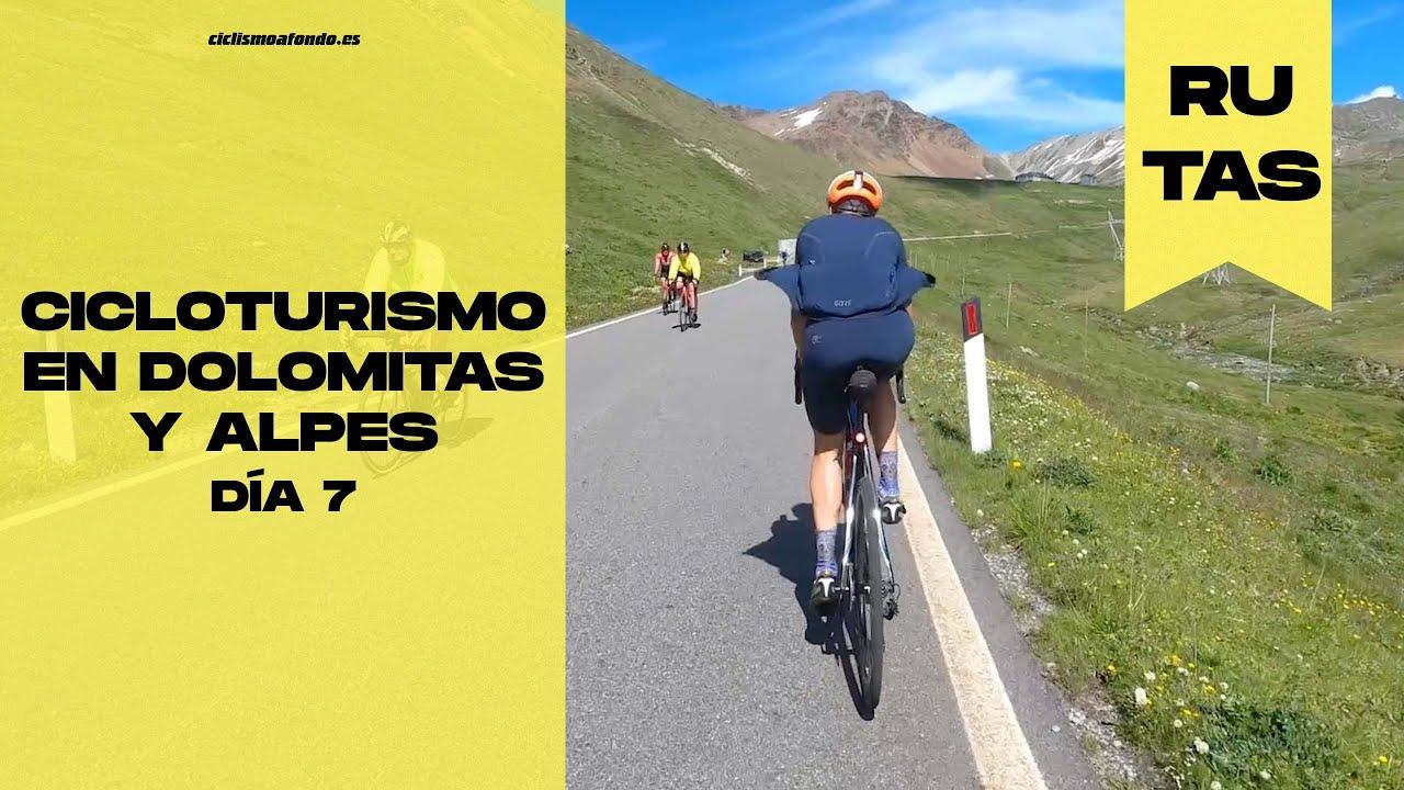 Cicloturismo en Dolomitas y Alpes, DÍA 7 | Ciclismo a fondo