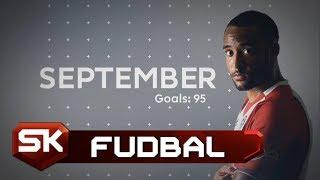 PREMIJER LIGA 2017/18 - Najbolji Golovi u Septembru | SPORT KLUB Fudbal