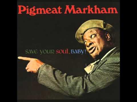 Pigmeat Markham - It's My Child