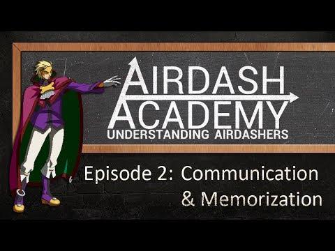 Airdash Academy ep.02 - Communication & Memorization